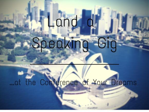 Land a Speaking Gig