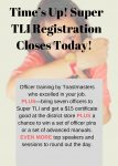 This is it–last day to register for Super TLI